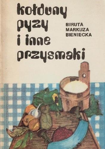 Okładka książki Kołduny pyzy i inne przysmaki