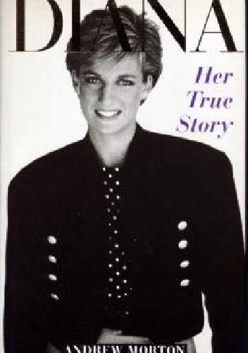 Okładka książki Diana Her True Story