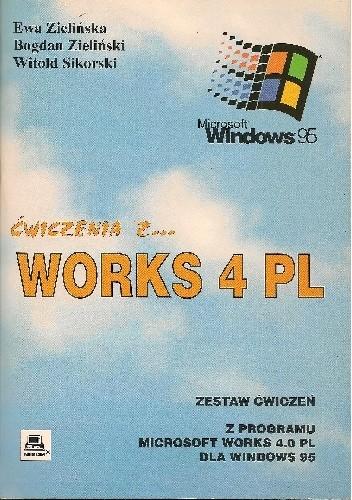 Okładka książki Ćwiczenia z Works 4.0 PL dla Windows 95