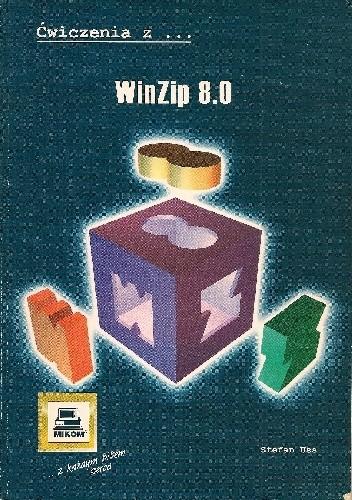 Okładka książki Ćwiczenia z WinZip 8.0