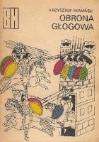 Obrona Głogowa. Opowieść z czasów Bolesława Krzywoustego