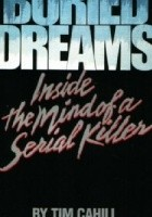 Buried dreams. Inside the mind of serial killer
