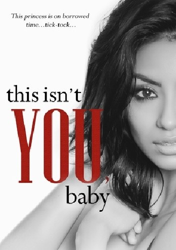 Okładka książki This Isn't You, Baby