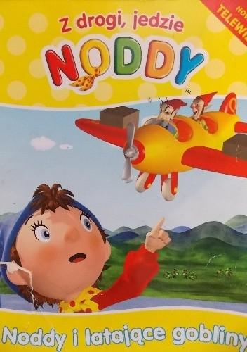 Okładka książki Noddy i latające gobliny