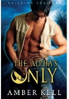 The Alpha's Only