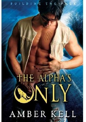 Okładka książki The Alpha's Only