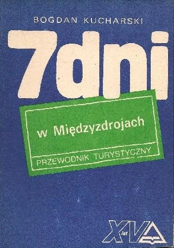 Okładka książki 7 dni w Międzyzdrojach. Przewodnik turystyczny