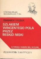 Szlakiem Wincentego Pola przez Beskid Niski