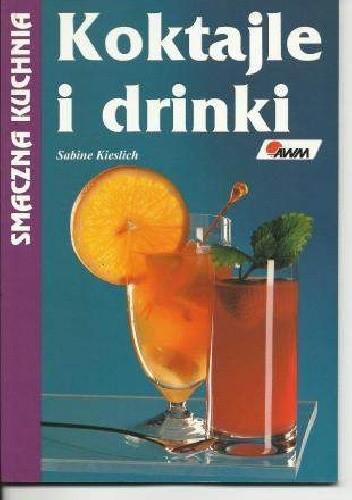 Okładka książki Koktajle i drinki
