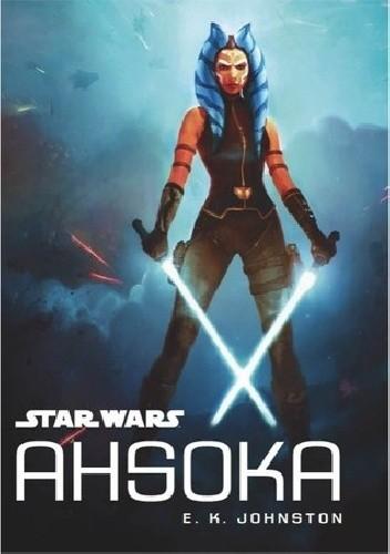 Okładka książki Star Wars: Ahsoka