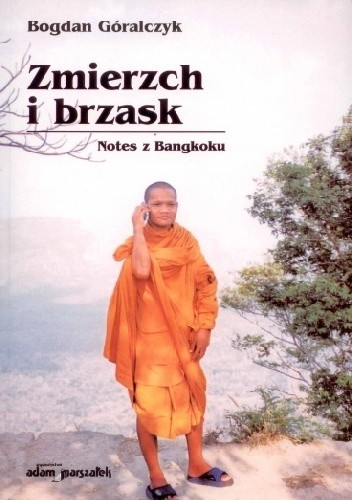 Okładka książki Zmierzch i brzask. Notes z Bangkoku