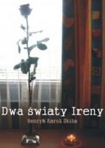 Okładka książki Dwa Światy Ireny