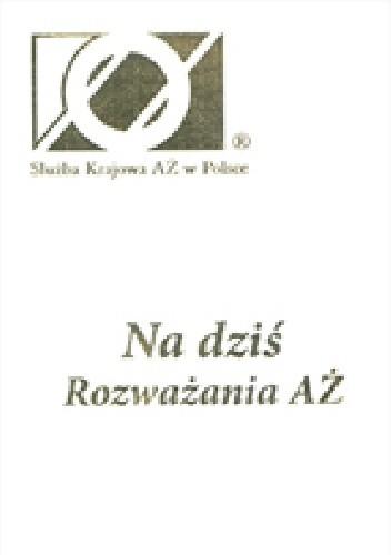 Okładka książki Na dziś. Rozważania AŻ.