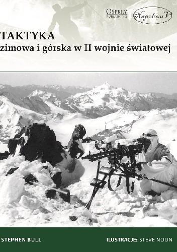 Okładka książki Taktyka zimowa i górska w II wojnie światowej