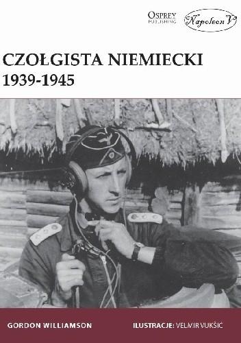 Okładka książki Czołgista niemiecki 1939–1945