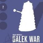 Dalek War - Chapter Two