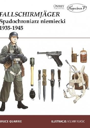 Okładka książki Fallschirmjäger. Spadochroniarz niemiecki 1935–1945