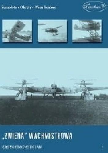 Okładka książki Zwiena Wachmistrowa