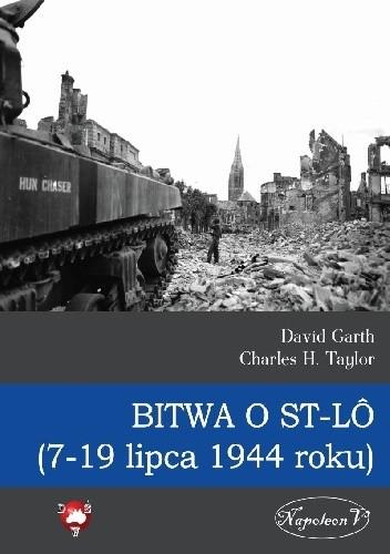 Okładka książki Bitwa o St-LO (7-19 lipca 1944 roku)