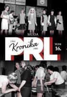 Kronika PRL. Moda