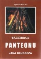 Tajemnice Panteonu Jana Długosza: szkice religioznawczo-historyczne