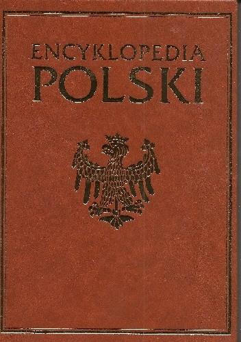 Okładka książki Encyklopedia Polski. T. 3, P-Ż