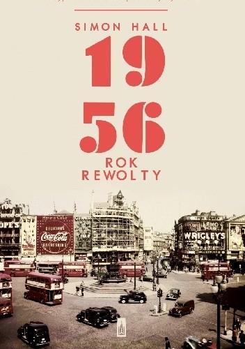Okładka książki 1956. Rok rewolty