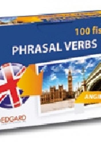Okładka książki Angielski 100 Fiszek Phrasal Verbs