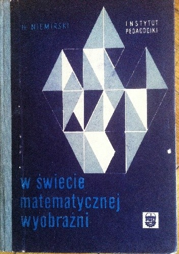 Okładka książki W świecie matematycznej wyobraźni