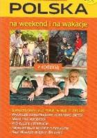 Polska na weekend i na wakacje