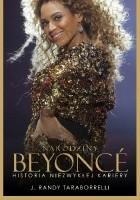 Narodziny Beyonce. Historia niezwykłej kariery