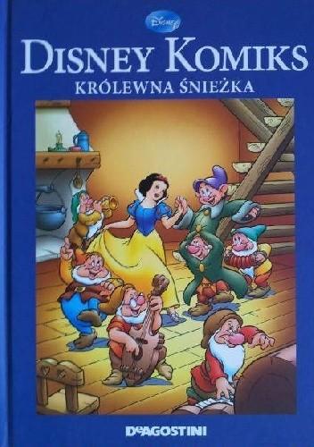 Okładka książki Królewna Śnieżka i Siedmiu Krasnoludków