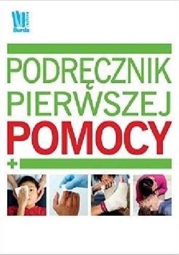 Okładka książki Podręcznik pierwszej pomocy