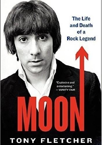 Okładka książki Moon: The Life and Death of a Rock Legend