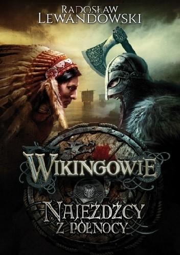 Okładka książki Wikingowie. Najeźdźcy z Północy
