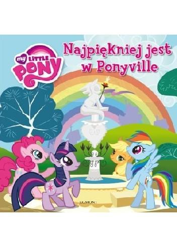 Okładka książki Naklejkowe szaleństwo nr 147. My Little Pony. Najpiękniej jest w Ponyville