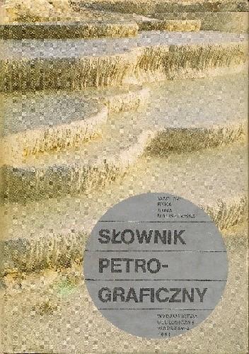 Okładka książki Słownik petrograficzny