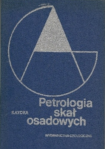Okładka książki Petrologia skał osadowych