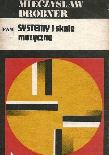 Okładka książki Systemy i skale muzyczne