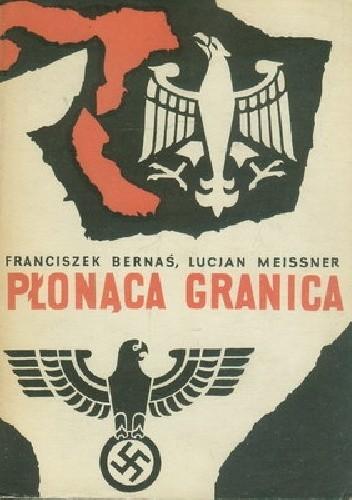 Okładka książki Płonąca Granica