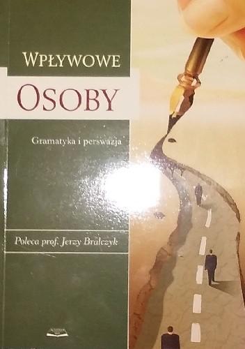 Okładka książki Wpływowe osoby. Gramatyka i perswazja