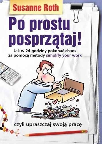Okładka książki Po prostu posprzątaj!