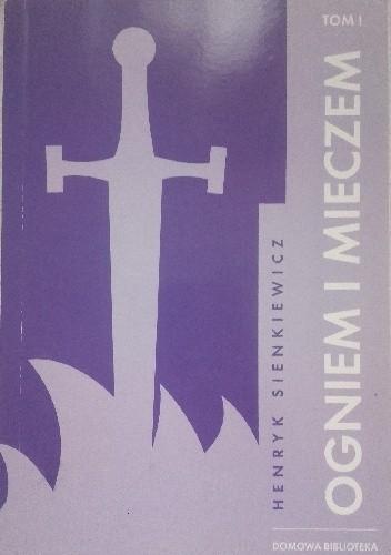 Okładka książki Ogniem i mieczem tom I