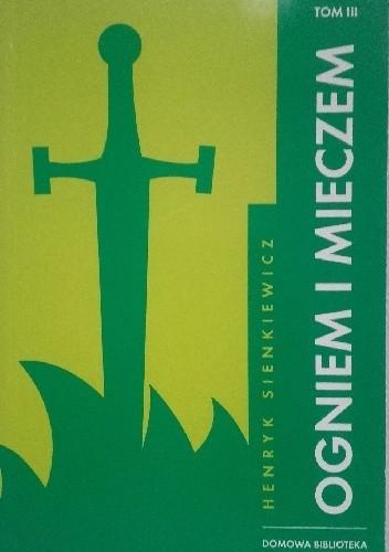Okładka książki Ogniem i mieczem tom III