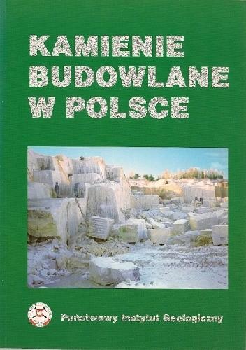 Okładka książki Kamienie budowlane w Polsce