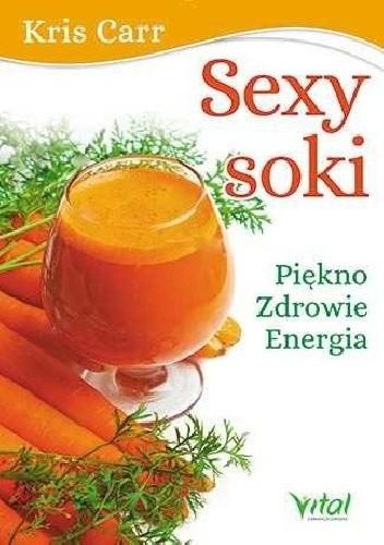 Okładka książki Sexy soki