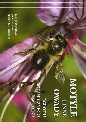 Okładka książki Motyle i inne owady Ogrodu Botanicznego w Łodzi