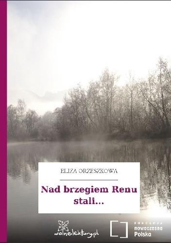 Okładka książki Nad brzegiem Renu stali...