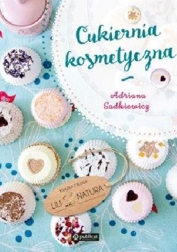Okładka książki Cukiernia kosmetyczna