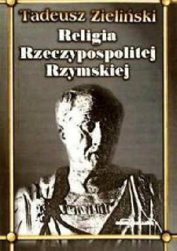 Okładka książki Religia Rzeczypospolitej Rzymskiej